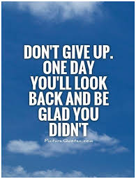 Don T Give Up Quotes Amazing Dont Give Up Quotes Quotesgram Don T Give Up The Ship Quote