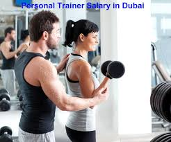 personal trainer salary in dubai certified fitness trainer salary