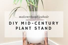 Mid Century Plant Stand Diy Mid Century Plant Stand Make My Humble Abode