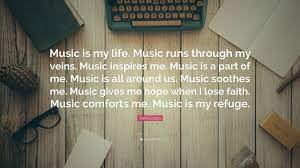 Thank you so much for writing my essay online! Demi Lovato Quote Music Is My Life Music Runs Through My Veins Music Inspires Me Music Is A Part Of Me Music Is All Around Us Music S