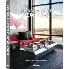new york coffee table book living in style new coffee table book new york times best