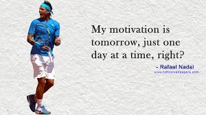 Rafael nadal quote photographic paper quotes motivation. Quotes About Nadal 35 Quotes