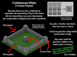 Cobblestone Walls A Modest Proposal to notch or jeb Minecraft