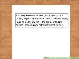 Letter Of Intent To Purchase Goods Best The Easiest Way To Write A Letter Asking For A Refund WikiHow