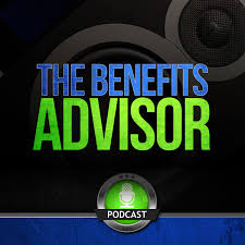 The Benefits Advisor Podcast