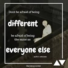 Quotes About Being Different Awesome Quotable Quotes Andrew Vorster