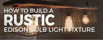 edison bulb lighting fixtures. How To Build A DIY Edison Bulb Light Fixture Lighting Fixtures L