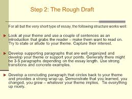 writing effective essays ppt  step 2 the rough draft for all but the very short type of essay