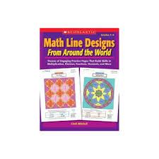 Math Line Designs From Around The World 4 6 Math Line Designs From Around The World Grades 4 6 By