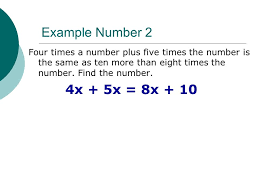 example number 2 four times a number plus five times the number is the same as
