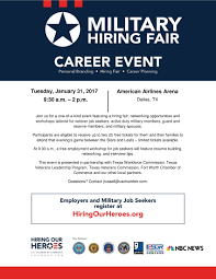 military hiring fair jan st dallas tx veterans join us for a one of a kind event featuring a hiring fair networking opportunities and workshops tailored for veteran job seekers active duty military
