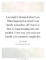 I Dreamed Of You Last Night Quotes