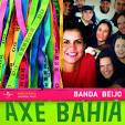 Axé Bahia album by Banda Beijo