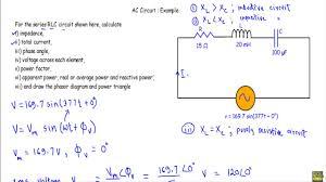 ac circuit example 4 series rlc circuit