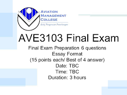 ave final exam final exam preparation questions essay format 1 ave3103 final exam final exam preparation 6 questions essay format 15 points each best of 4 answer date tbc time tbc duration 3 hours