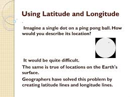 Ppt Using Latitude And Longitude Powerpoint Presentation Id 2239100