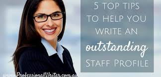 marketing tips the professional writer how to write an outstanding staff profile