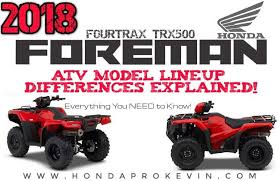 2018 honda 420. interesting honda 2018 honda foreman 500 atv model differences explained with honda 420