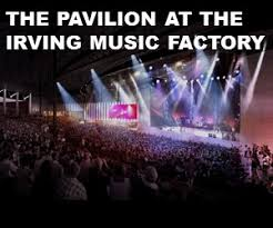 The Pavilion At Toyota Music Factory Seating Chart The Pavilion At The Irving Music Factory What You Need To