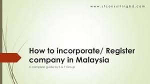 How To Register A Company How To Register A Company In Malaysia By S F Consulting