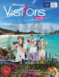 Malaysia Visitors Guide 2014 (25th Edition) by Tourism Publications  Corporation Sdn Bhd - issuu