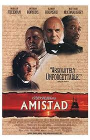 amistad movie summary review schoolworkhelper it