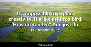 Quotes About Creativity Fascinating Creativity Quotes BrainyQuote