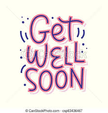 Get Well Soon Poster Get Well Soon Vector Lettering Isolated On White