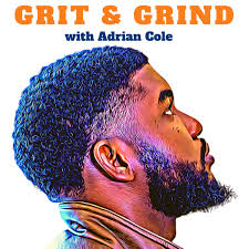 Grit and Grind