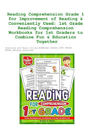 See the different types of reading exercises in order of increasing difficulty. Pdf Reading Comprehension Grade 1 For Improvement Of Reading Conve