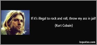 40 Rock And Roll Quotes 40 QuotePrism Awesome Rock And Roll Quotes