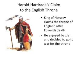 william the conqueror and the norman invasion the death of king  4 harold hardrada s claim to the english throne king of claims the throne of england after edwards death he enjoyed battle and decided to go to war