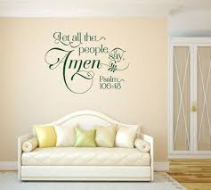 christian vinyl wall art quotes christian wall decal let all the people say amen code on christian vinyl wall art quotes with christian vinyl wall art quotes spiritual wall decal yahweh tsuri