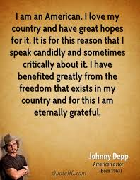 johnny depp quotes quotehd i love my country and have great hopes for it