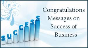 Congratulation For New Business Congratulations Messages On Success Of Business
