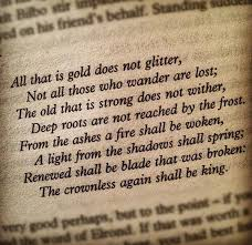 writing an essay on tolkien being your poetic role model all that is gold does not glitter by j r r tolkien
