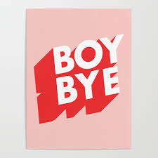Funny Graphic Design Posters Boy Bye Funny Poster Typography Graphic Design In Red And Pink Home Decor Poster By Themotivatedtype
