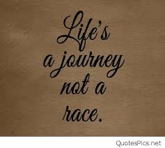 Life Is A Journey Quotes Best Life Journey Quotes