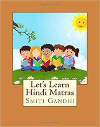 Lets Learn Hindi Matras Hindi Edition Smiti Gandhi