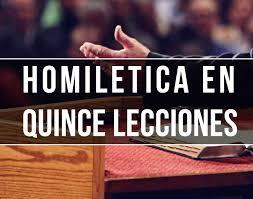 homiletica homiletica en quince lecciones creyendo lo imposible