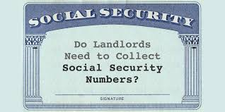 Collect Numbers Do To Need Social Security Landlords