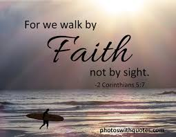 Faith Quotes From The Bible Bible Verse For We Walk by Faith 9