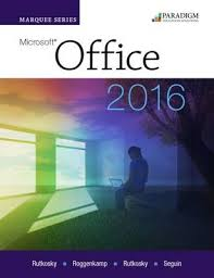 marquee series microsoft office 2016 text book by nita rutkosky marquee series microsoft office 2016 text rutkosky nita and seguin