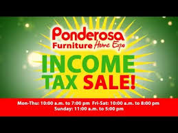 In e Tax Sale Going Now at Ponderosa Furniture Home Expo