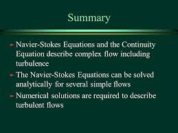 summary navier stokes equations and the continuity equation describe complex flow including turbulence