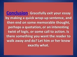 "essay contest what is it the ""do the write thing"" essay  conclusion conclusion gracefully exit your essay by making a quick wrap up sentence and"