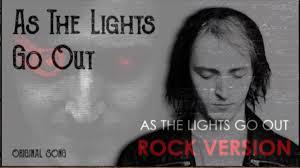 Lights Rock Cover As The Lights Go Out Mashup Original Rock Version