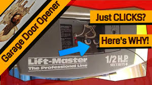 chamberlain garage door troubleshootingGarage Door Opener Just Clicks  Chamberlain Lift Master