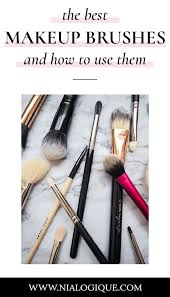 my must have makeup brushes and applicators best makeup brushes makeup tips