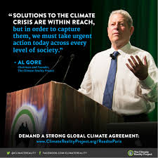 Ten Times Al Gore Inspired Us To Act On Climate Climate Reality Interesting Climate Change Quotes